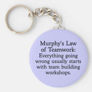 Murphy's Law for Teamwork (2) Keychain
