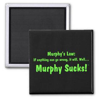 Murphy's law...Murphy Sucks! 2 Inch Square Magnet