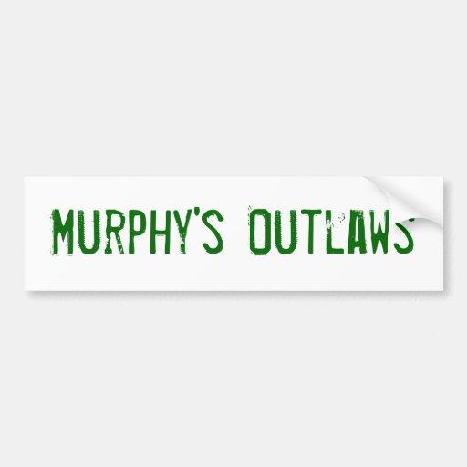 Murphys' Outlaws bumber sticker Car Bumper Sticker