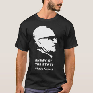 Murray Rothbard Enemy of the State T-Shirt