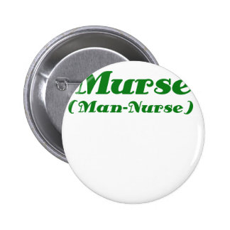 Murse Man Nurse Buttons