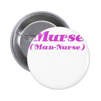 Murse Man Nurse Button