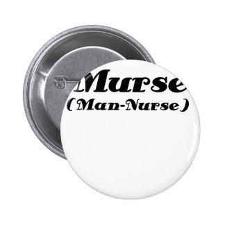 Murse Man Nurse Pinback Button