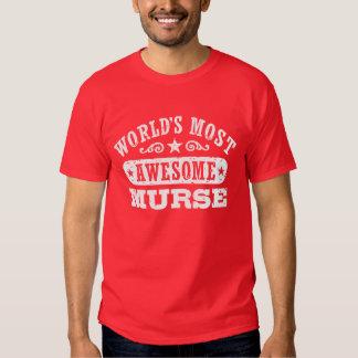 Murse más impresionante del mundo camisas