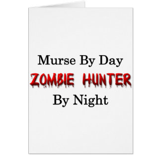 Murse/Zombie Hunter Card