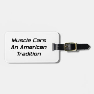 Muscle Car An American Tradition Travel Bag Tag