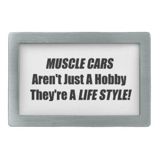 Muscle Car Arent Just A Hobby Theyre A Lifestyle Rectangular Belt Buckle