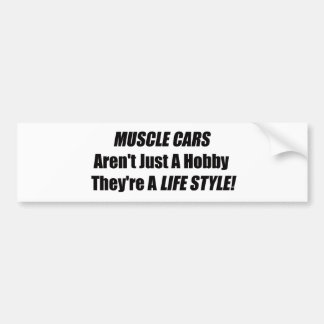 Muscle Car Arent Just A Hobby Theyre A Lifestyle Bumper Sticker