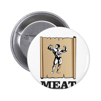muscle man meat yeah pinback button