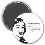 MUSCLE MARY FRIDGE MAGNETS
