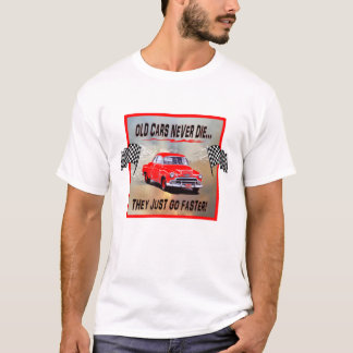 Muscle Shirt with, Old Cars Never Die!