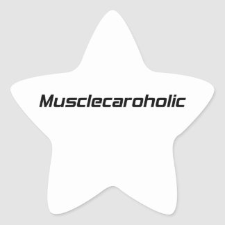 Musclecaroholic por Gear4gearheads Pegatina En Forma De Estrella