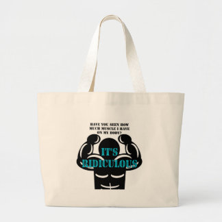 muscles so strong it's ridiculous funny large tote bag