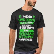 Muscular Dystrophy Awareness Shirt,Lime Green T-Shirt