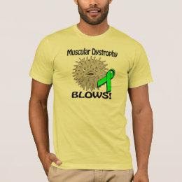 Muscular Dystrophy Blows Awareness Design T-Shirt