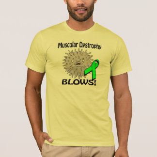 Muscular Dystrophy Blows Awareness Design T-Shirt