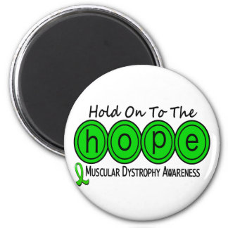 Muscular Dystrophy HOPE 6 2 Inch Round Magnet