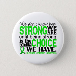 Muscular Dystrophy How Strong We Are Button