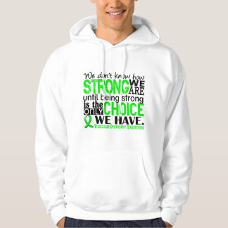 Muscular Dystrophy How Strong We Are Hoodie