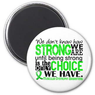 Muscular Dystrophy How Strong We Are 2 Inch Round Magnet