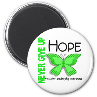 Muscular Dystrophy Never Give Up Hope Butterfly 4 2 Inch Round Magnet