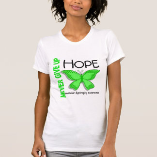 Muscular Dystrophy Never Give Up Hope Butterfly 4 T Shirt