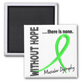 Muscular Dystrophy Without Hope 1 2 Inch Square Magnet
