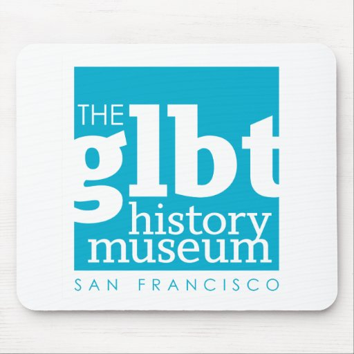 Museo de la historia de GLBT Mousepad