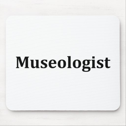 Museologist Mousepad