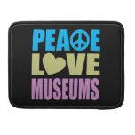Museos del amor de la paz funda para macbook pro