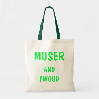 Muser and Pwoud Tote Bag