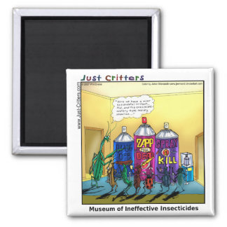 Museum of Ineffective Insecticides 2 Inch Square Magnet