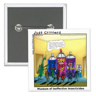 Museum of Ineffective Insecticides Pinback Button