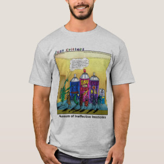 Museum of Ineffective Insecticides T-Shirt