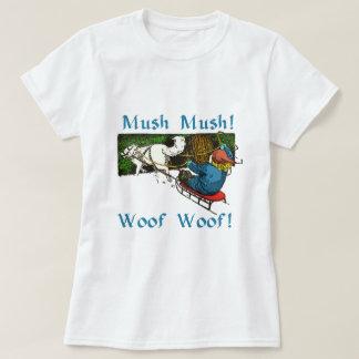 Mush Mush Woof Woof T-Shirt