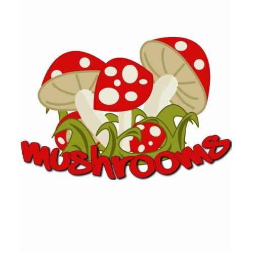 mushroom mushroom! shirt
