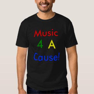 Music, 4, A, Cause! T-shirt