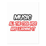 Music...All The Cool Kids Are Learning It Postcards