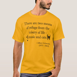 Music And Cats Quotation T-shirt at Zazzle