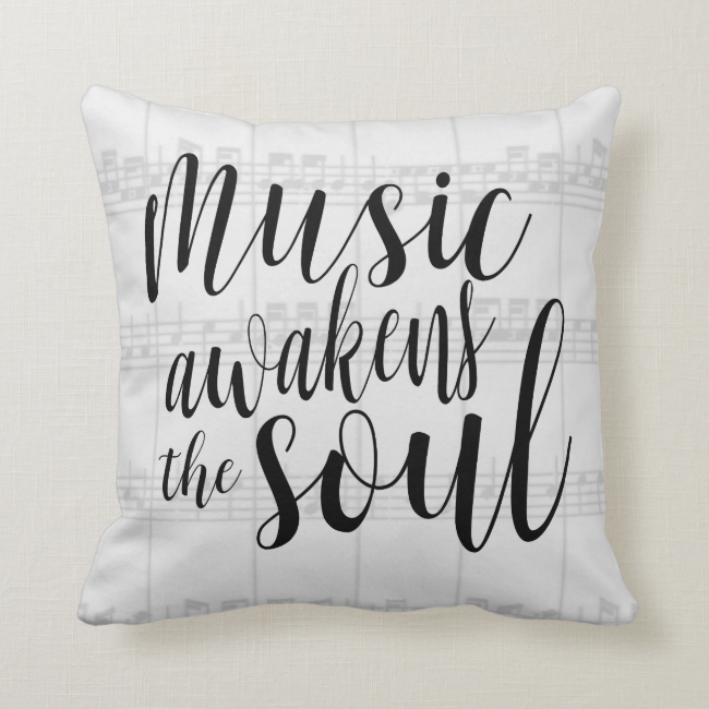 Music Awakens the Soul Custom Color Throw Pillow