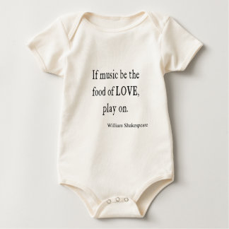 Music Be the Food of Love Shakespeare Quote Quotes Baby Bodysuit