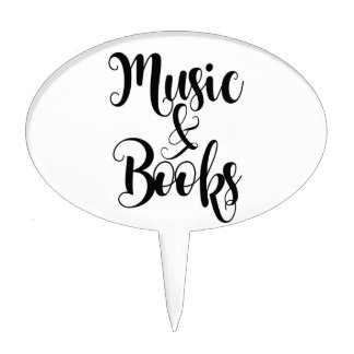 music & books quote typography script gift trendy cake topper