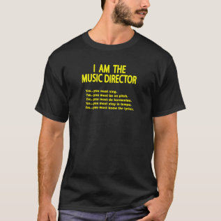 Music Director Rules T-shirt at Zazzle