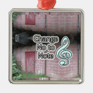 Music Education Help Change No to Note Slogan Metal Ornament