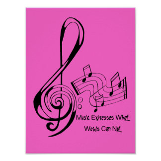 Music Expresses What Words Can Not Poster