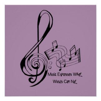 Music Expresses What Words Can Not Treble and Bass Poster