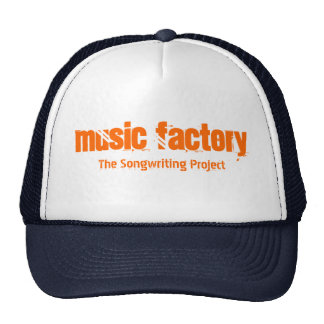 Music Factory, The Songwriting Project Trucker Hats