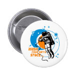 Music from outta Space Pinback Button