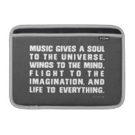 Music Gives A Soul To The Universe MacBook Air Sleeves