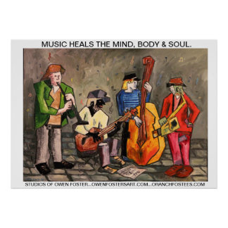 MUSIC HEALS THE MIND BODY & SOUL POSTER